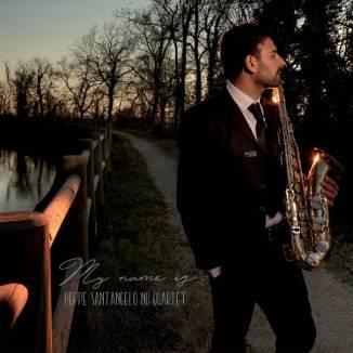 Peppe-Santangelo-Nu-Quartet-My-Name-Is_2019.jpg